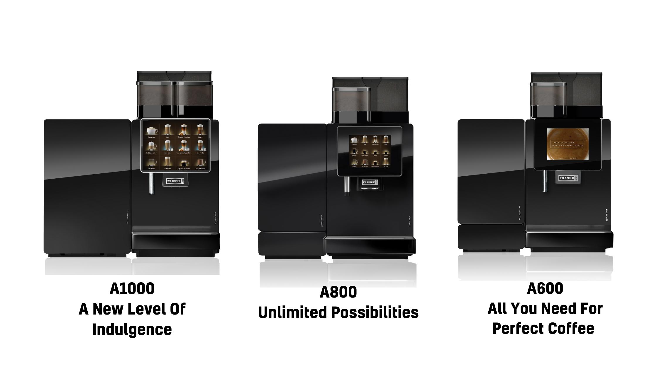 Franke Coffee Machines: A100, A800, A600